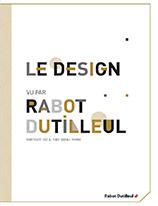 Le Design vu par Rabot Dutilleul